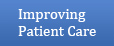 Improving Patient Care